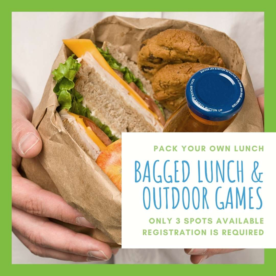 Bagged Lunch & Outdoor Games