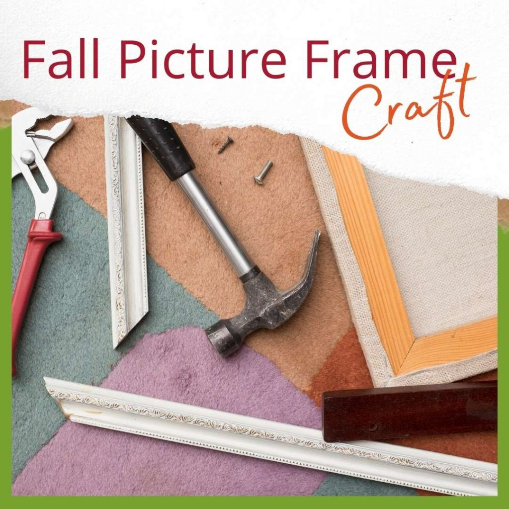 Fall Picture Frame Craft